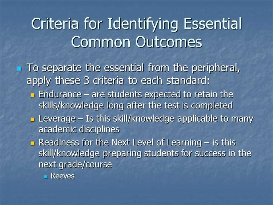 Criteria for Identifying Essential Common Outcomes