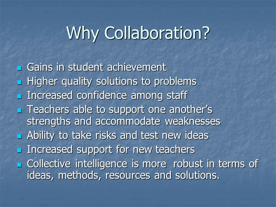 Why Collaboration Gains in student achievement