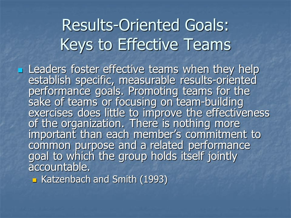 Results-Oriented Goals: Keys to Effective Teams