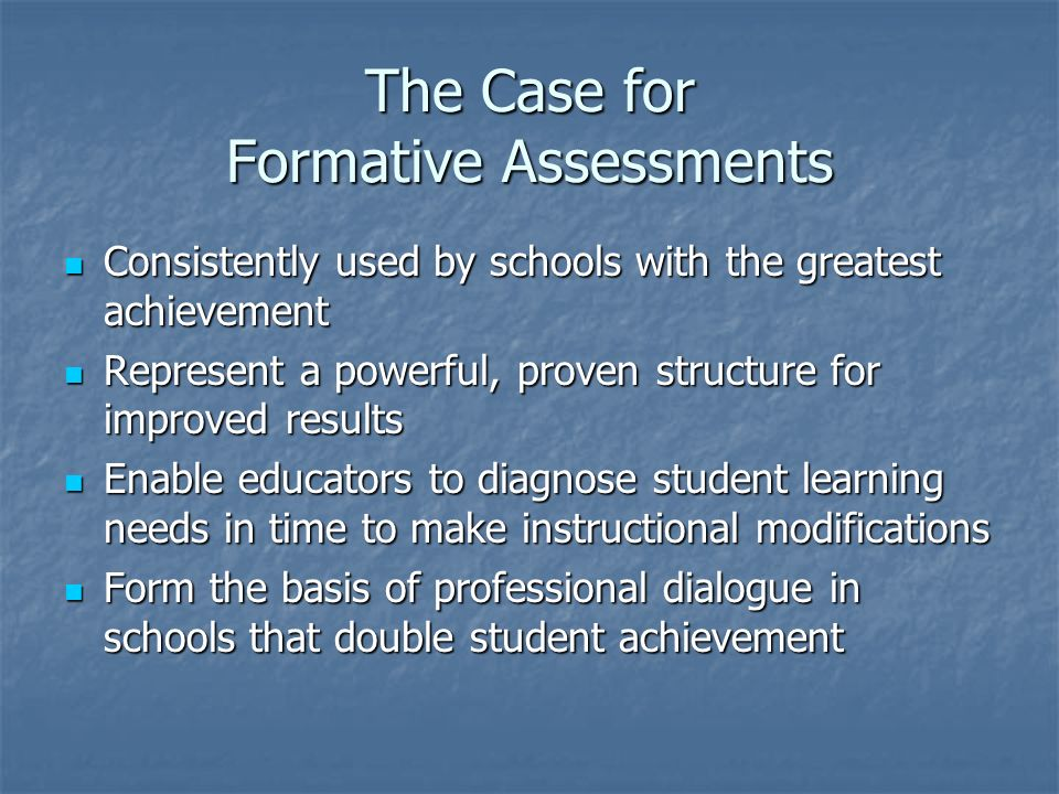 The Case for Formative Assessments