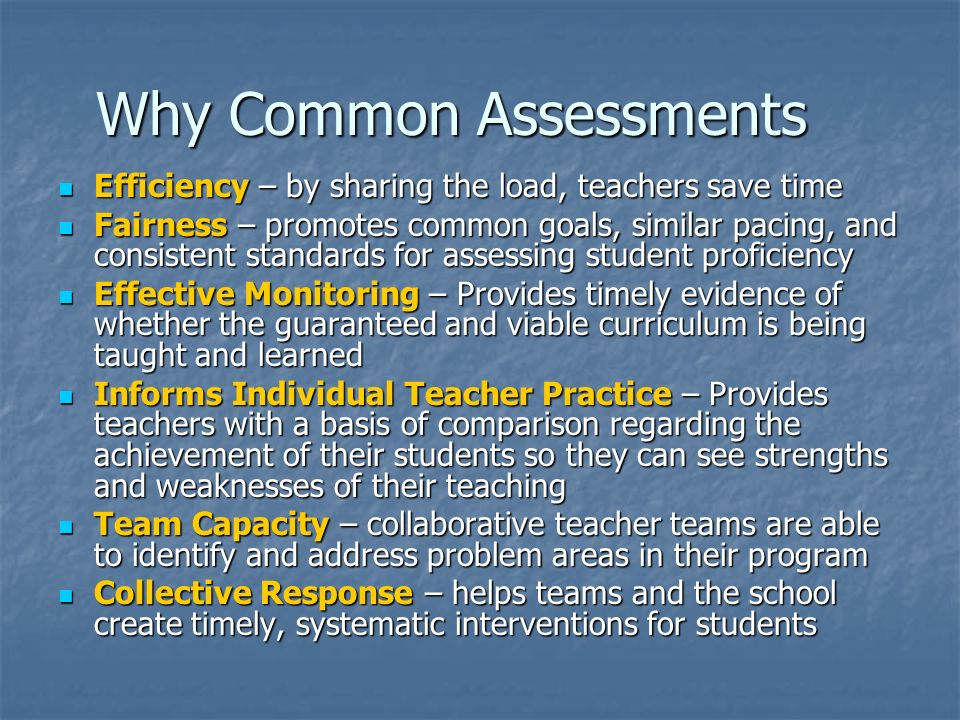 Why Common Assessments