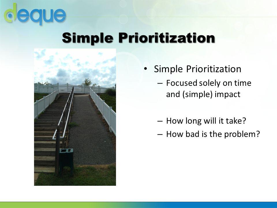 Simple Prioritization