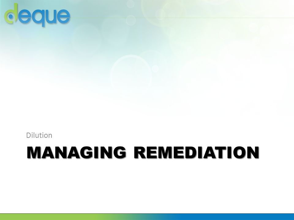Dilution Managing Remediation
