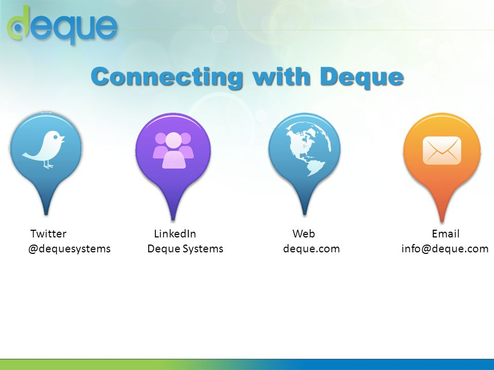Connecting with Deque Twitter LinkedIn Web Email