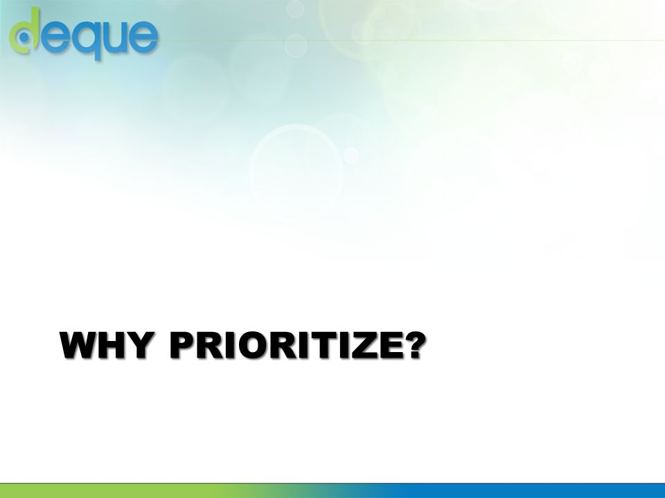Why Prioritize