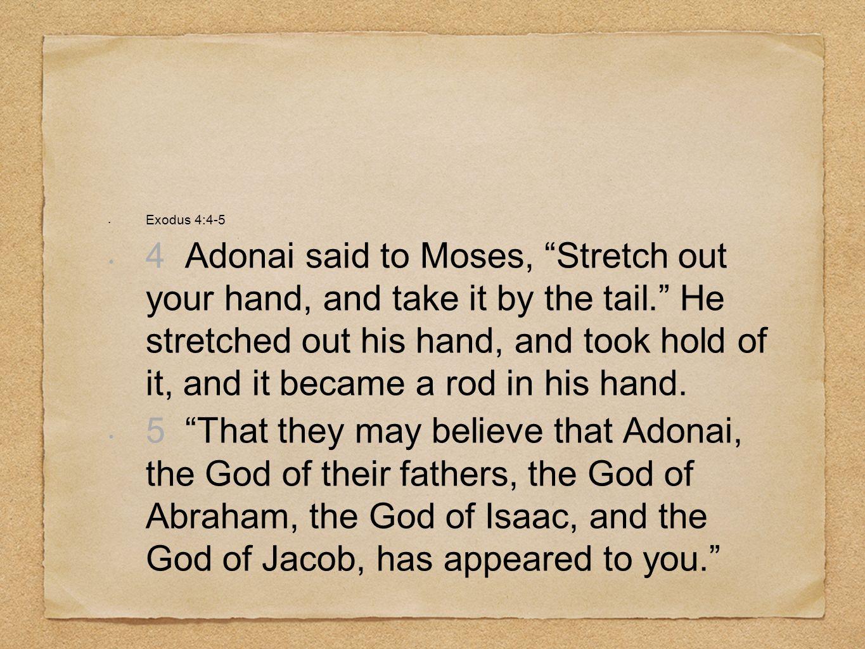 Exodus 4:4-5
