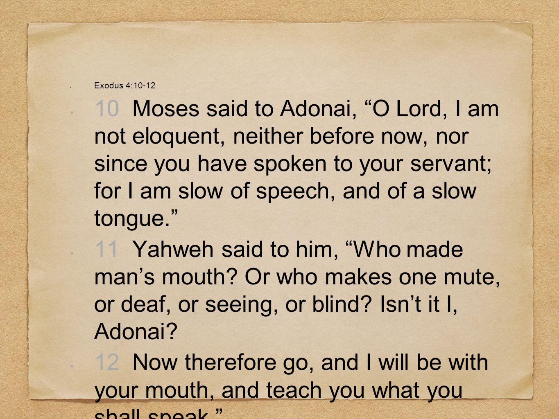 Exodus 4:10-12