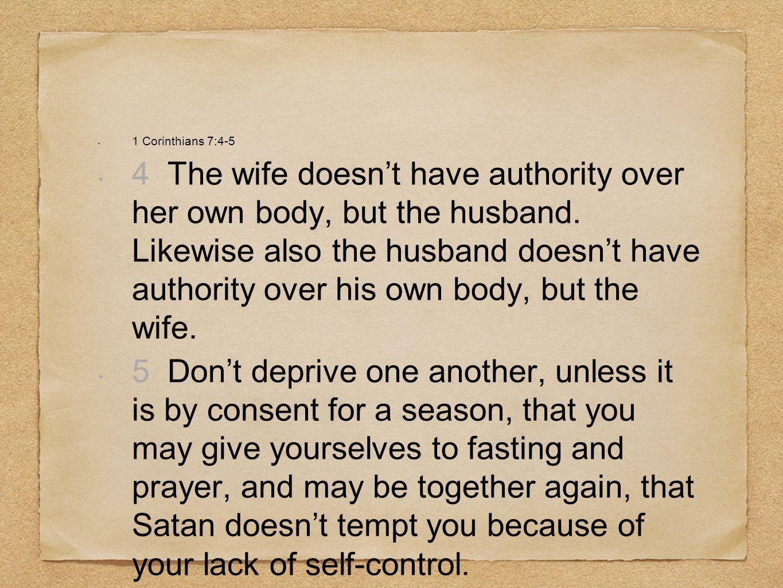 1 Corinthians 7:4-5