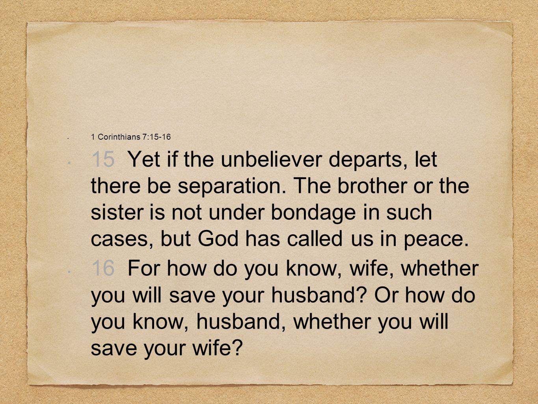 1 Corinthians 7:15-16