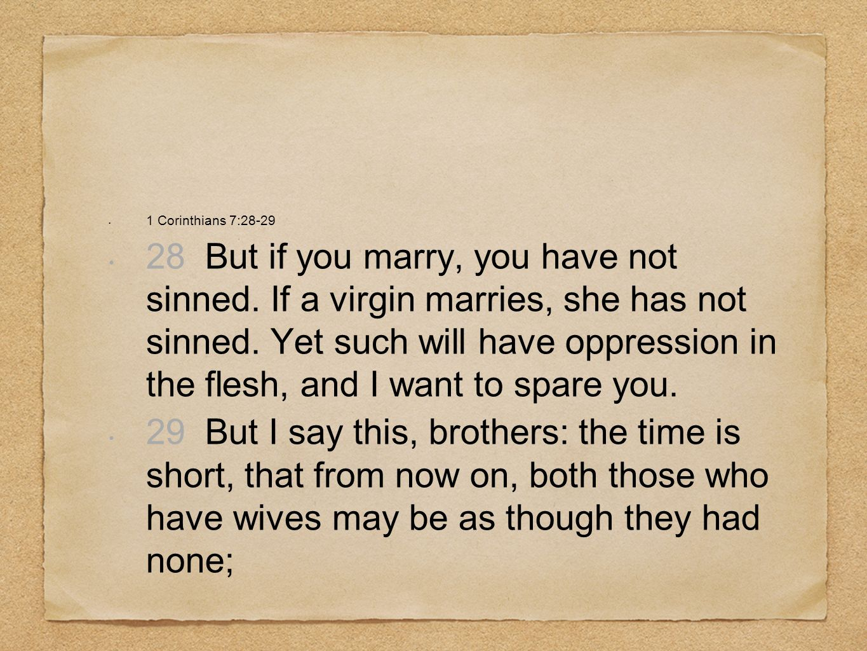 1 Corinthians 7:28-29