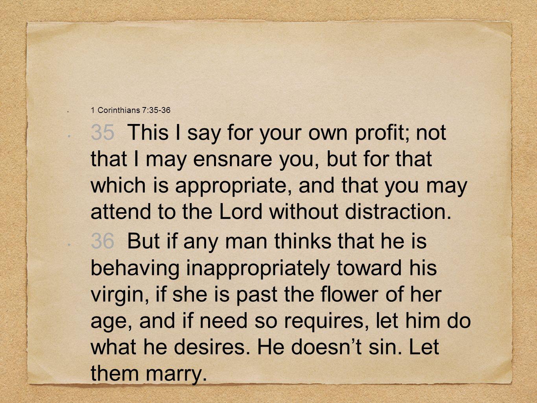 1 Corinthians 7:35-36