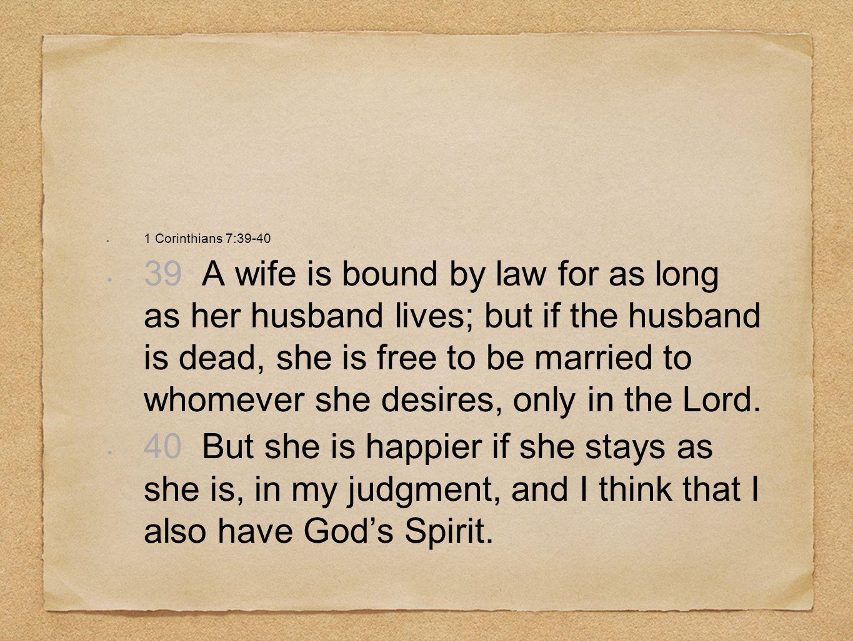 1 Corinthians 7:39-40