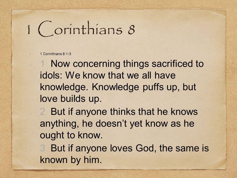 1 Corinthians 8 1 Corinthians 8:1-3.