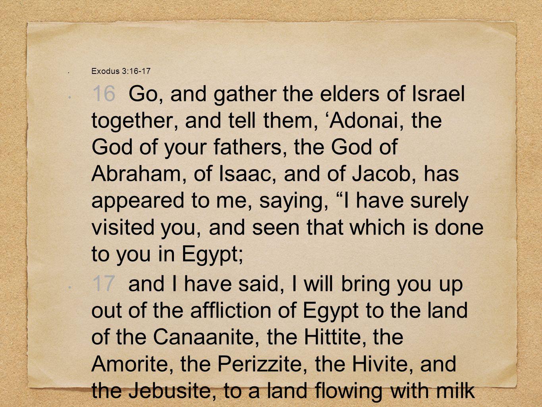 Exodus 3:16-17