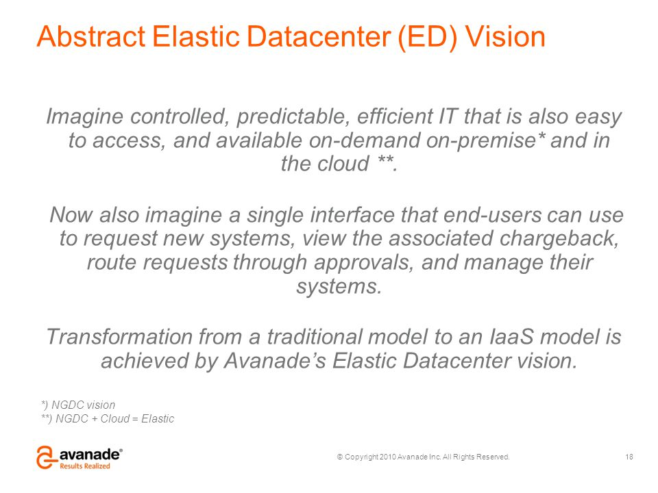 Abstract Elastic Datacenter (ED) Vision