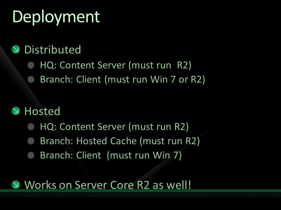 Deployment Distributed Hosted Works on Server Core R2 as well!