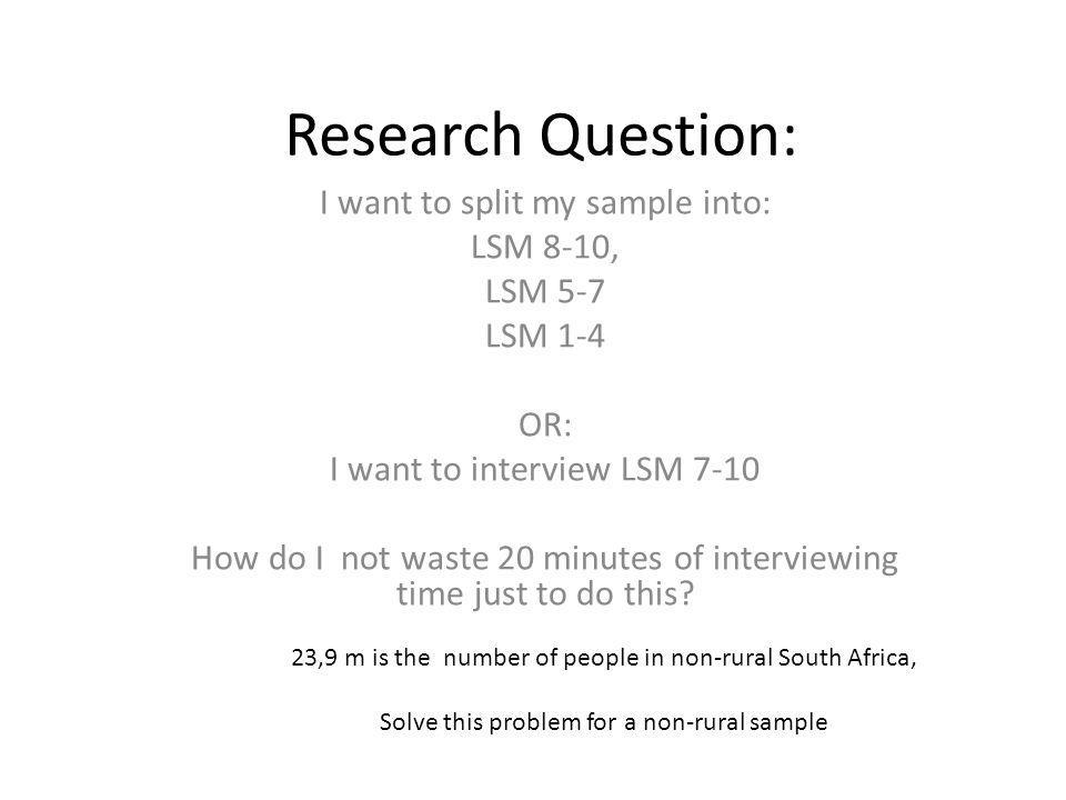 Research Question: I want to split my sample into: LSM 8-10, LSM 5-7