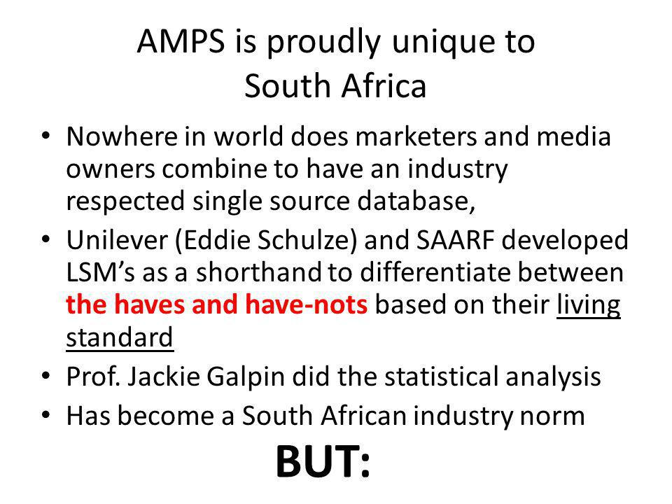 AMPS is proudly unique to South Africa