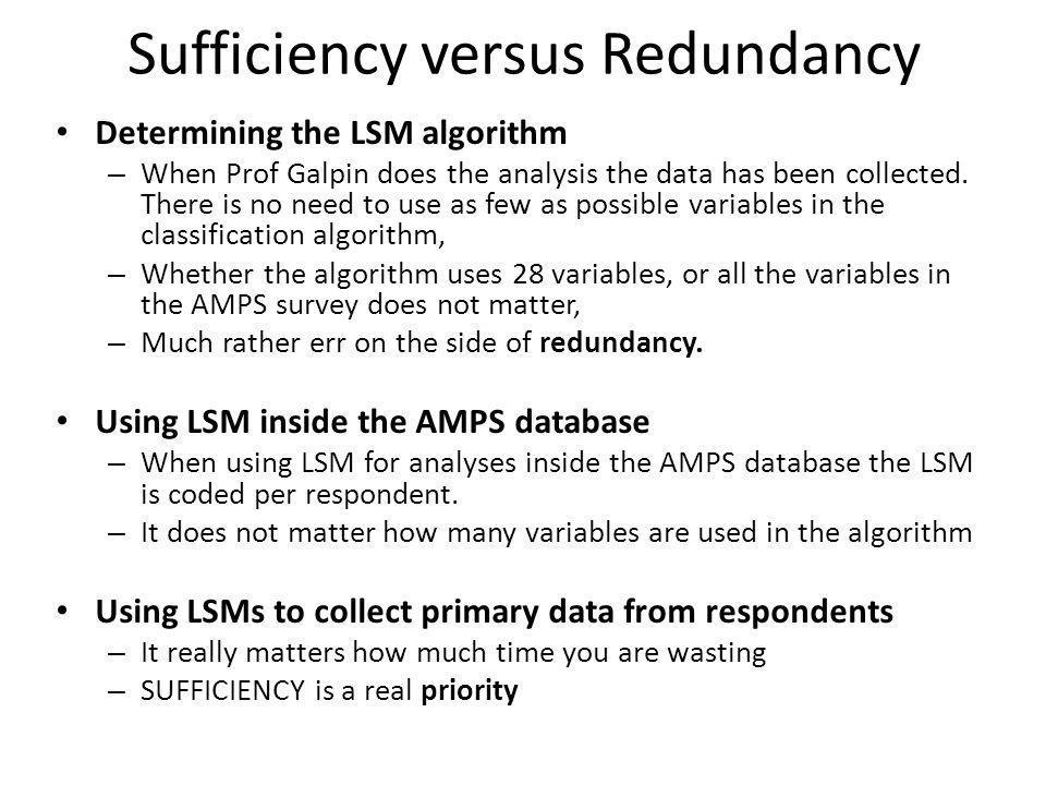 Sufficiency versus Redundancy