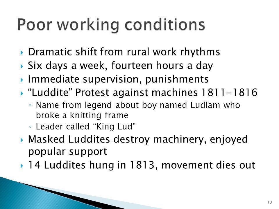 Poor working conditions