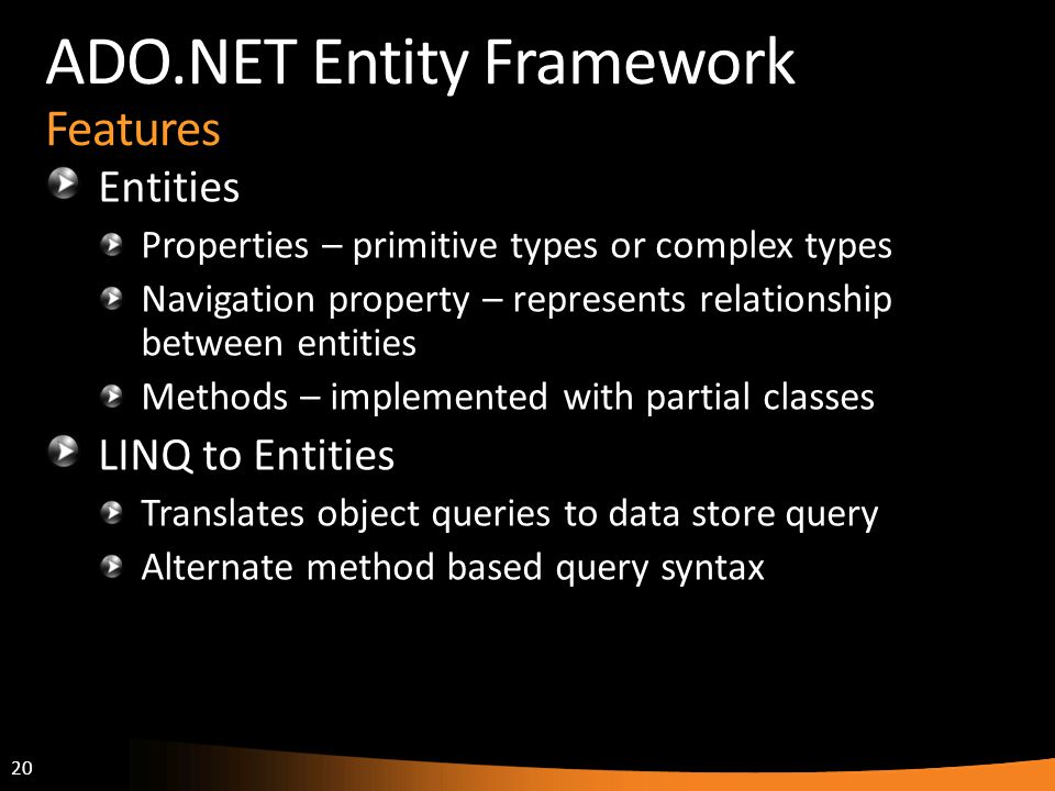 ADO.NET Entity Framework Features
