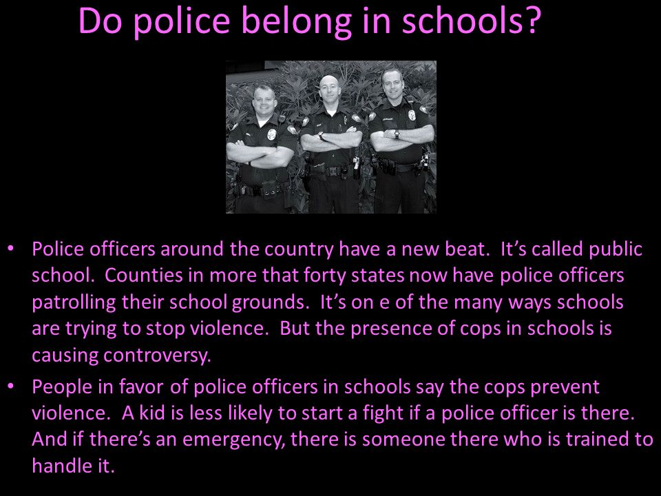 Do police belong in schools