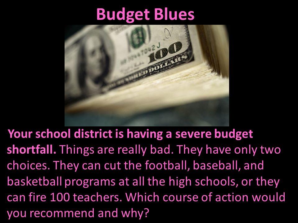 Budget Blues