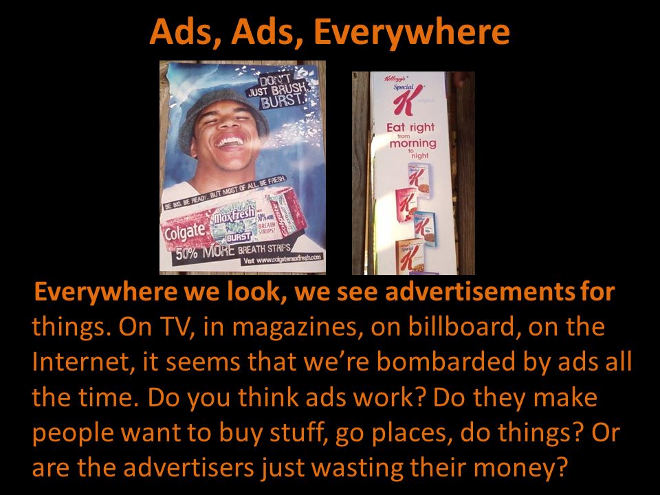 Ads, Ads, Everywhere