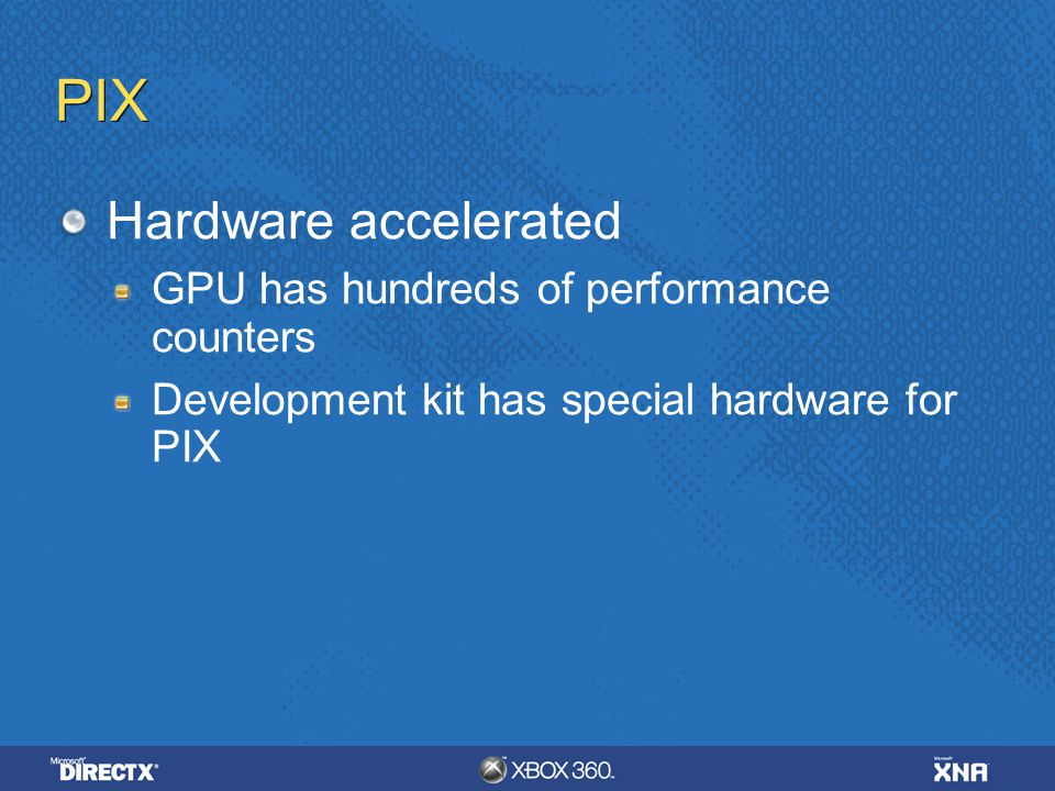 PIX Hardware accelerated GPU has hundreds of performance counters