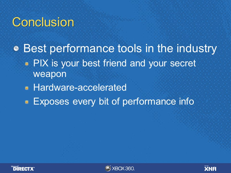 Conclusion Best performance tools in the industry