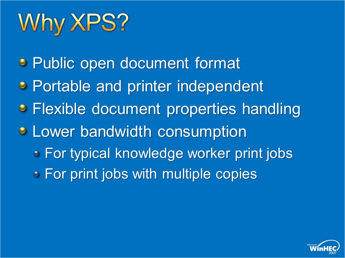 Why XPS Public open document format Portable and printer independent