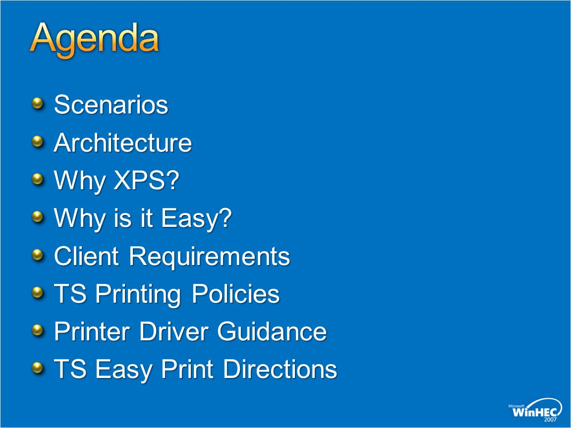 Agenda Scenarios Architecture Why XPS Why is it Easy