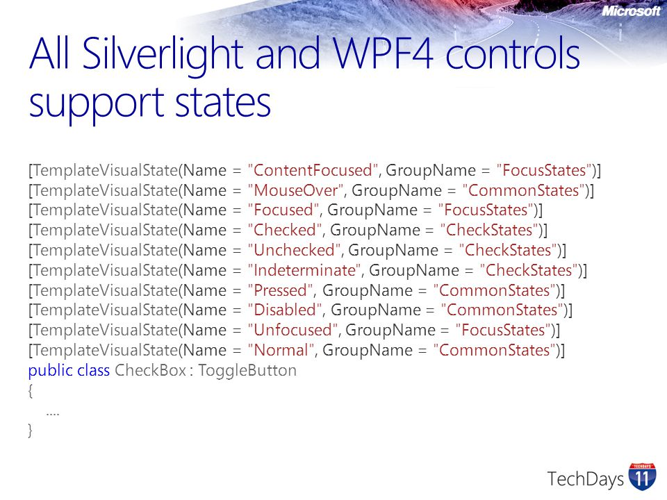 All Silverlight and WPF4 controls support states