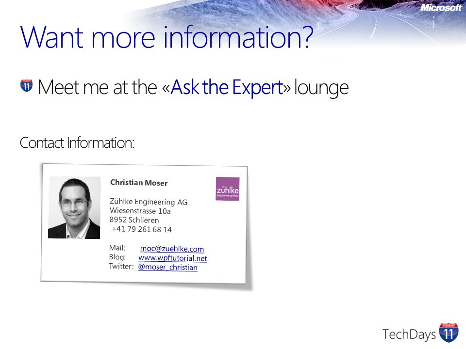 Want more information Meet me at the «Ask the Expert» lounge