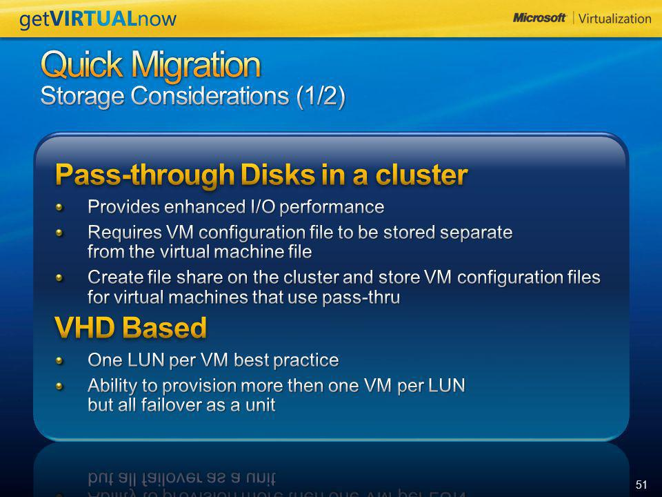 Quick Migration Storage Considerations (1/2)