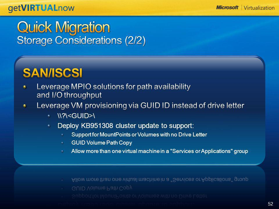 Quick Migration Storage Considerations (2/2)