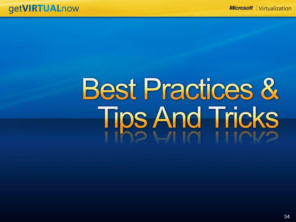 Best Practices & Tips And Tricks