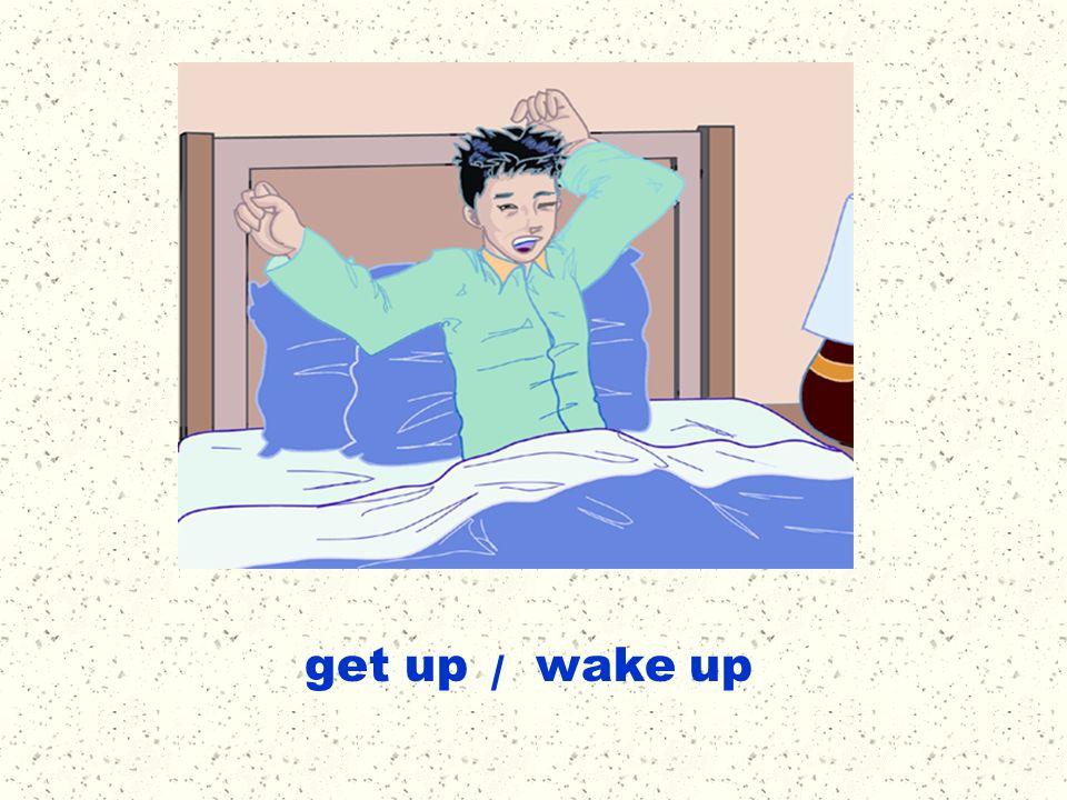 get up wake up /