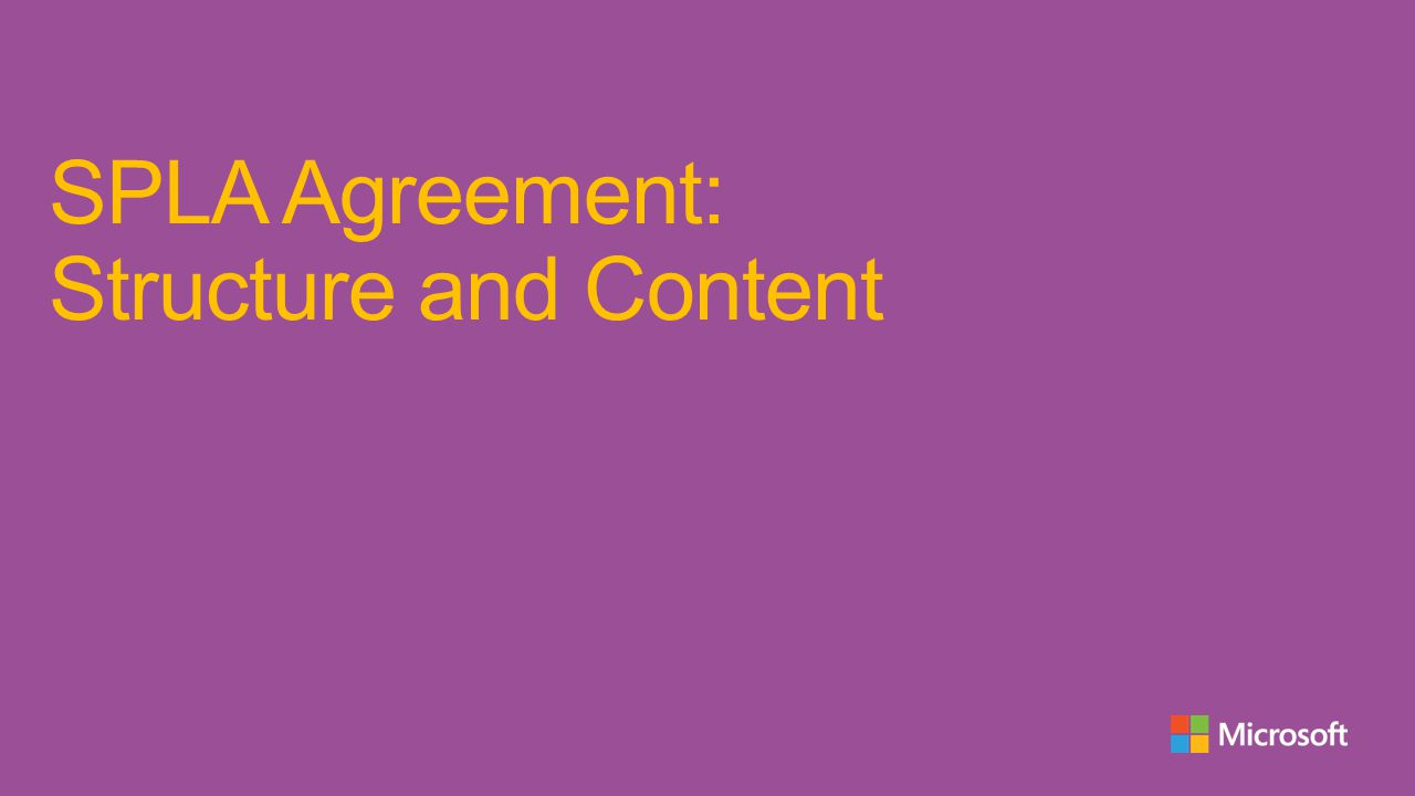SPLA Agreement: Structure and Content