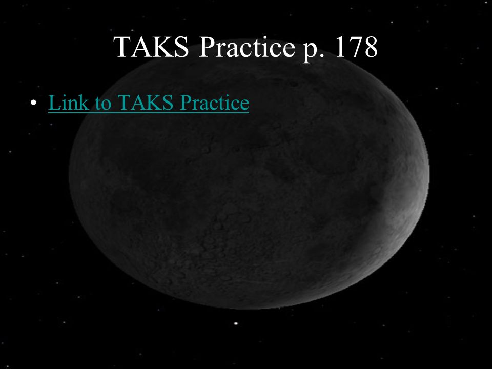 TAKS Practice p. 178 Link to TAKS Practice