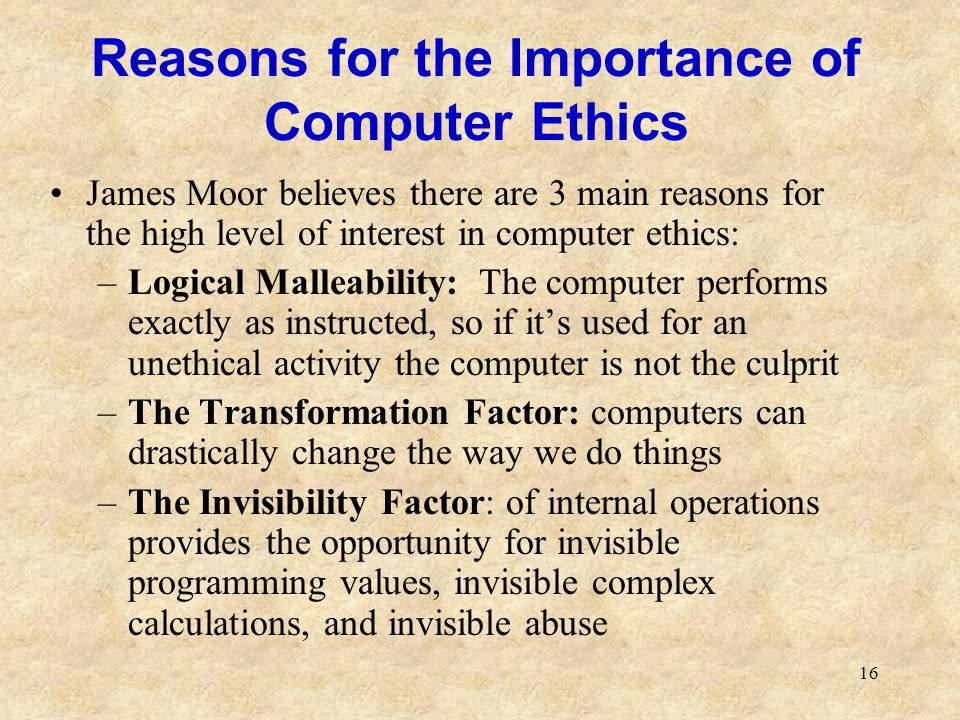 Reasons for the Importance of Computer Ethics