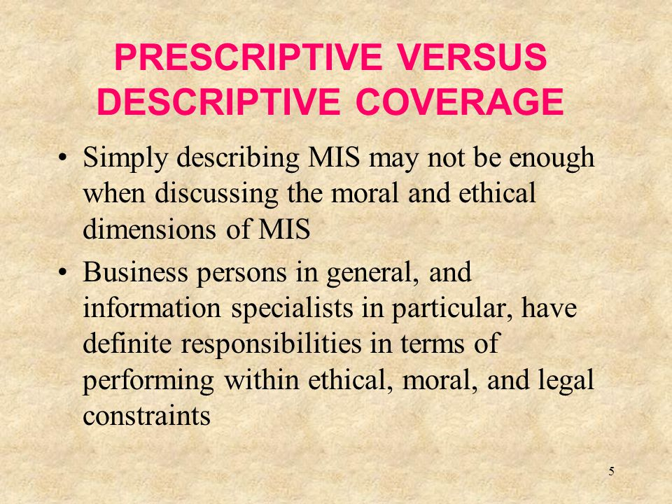 PRESCRIPTIVE VERSUS DESCRIPTIVE COVERAGE