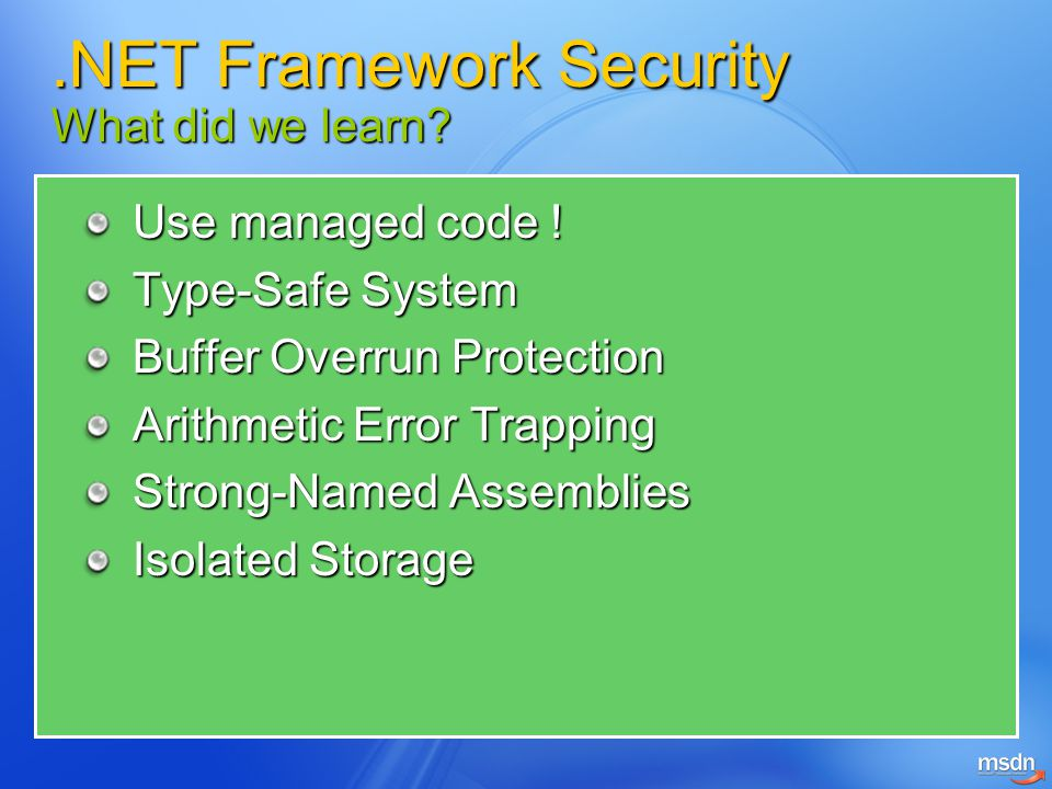 .NET Framework Security What did we learn