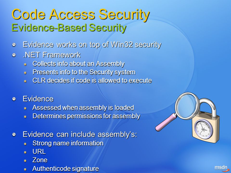 Code Access Security Evidence-Based Security