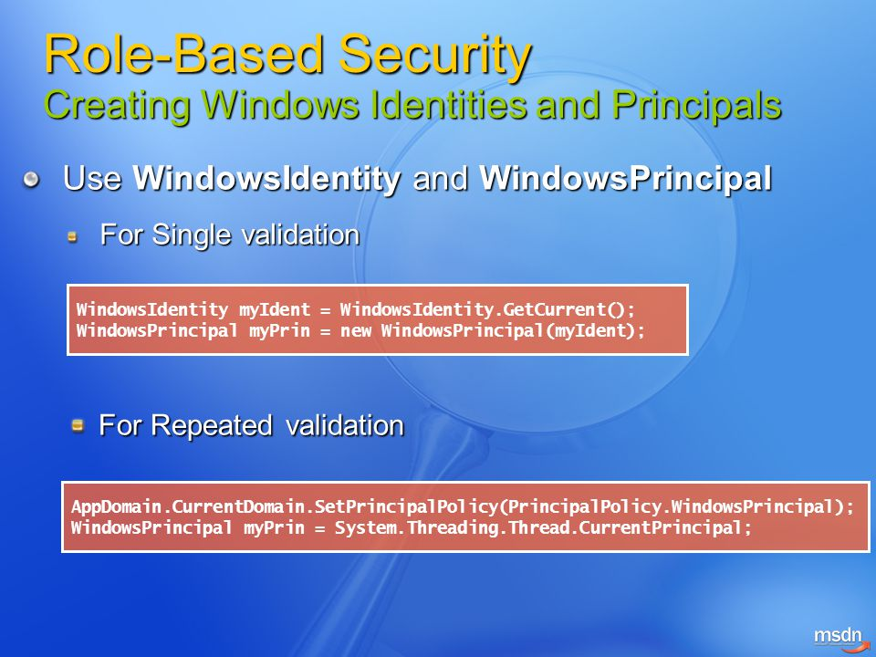 Role-Based Security Creating Windows Identities and Principals