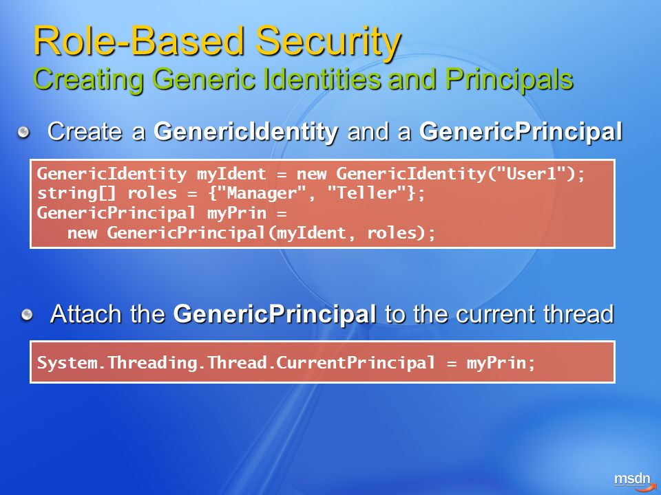Role-Based Security Creating Generic Identities and Principals