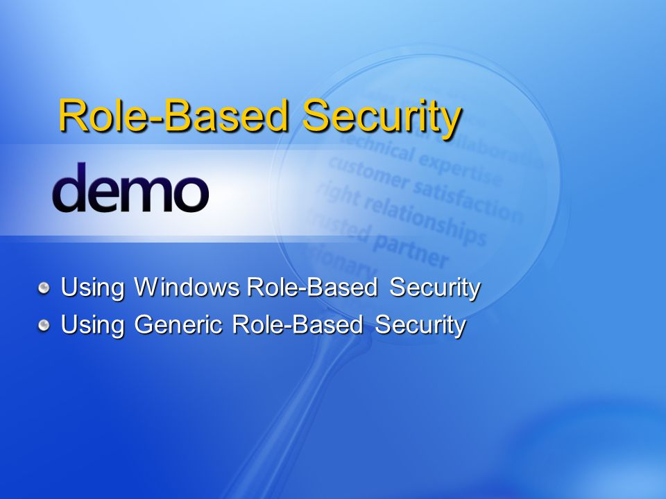 Role-Based Security Using Windows Role-Based Security