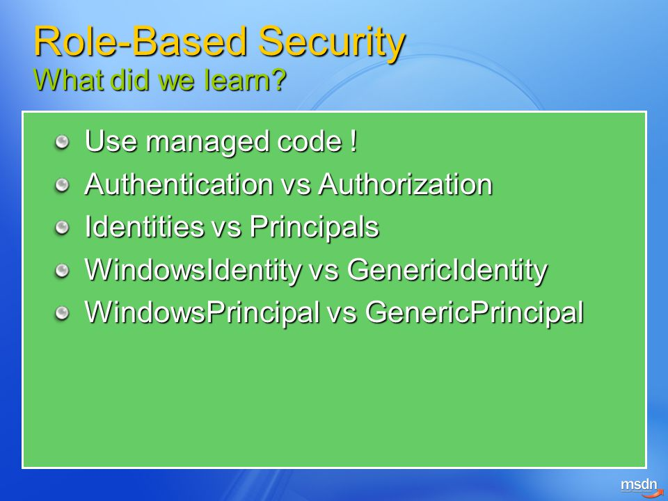 Role-Based Security What did we learn