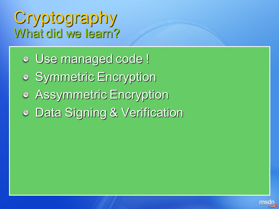 Cryptography What did we learn