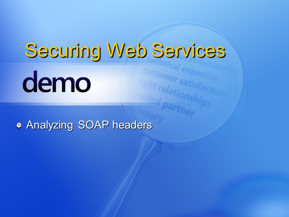 Securing Web Services Analyzing SOAP headers